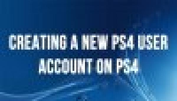 Hướng dẫn tạo tài khoản cho Ps4